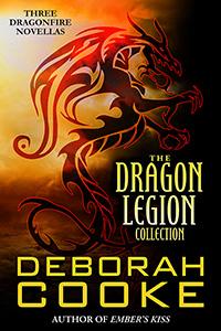 The Dragon Legion Collection, a bundle of three Dragon Legion Novellas in the Dragonfire series of paranormal romances by Deborah Cooke
