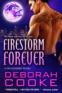 Firestorm Forever, #14 of the Dragonfire series of paranormal romances by Deborah Cooke