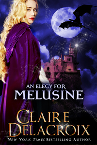 An Elegy for Melusine, a retelling of a medieval French fairy tale by Claire Delacroix