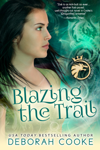 Blazing the Trail, #3 of the Dragon Diaries YA trilogy by Deborah Cooke