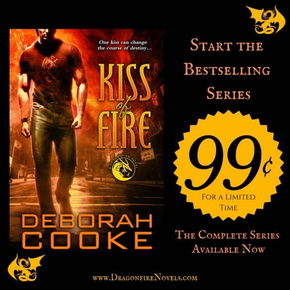 Kiss of Fire, book one of the Dragonfire Novels, a paranormal romance series featuring dragon shifter heroes by Deborah Cooke, is on sale for 99 cents