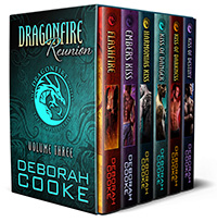 Dragonfire Reunion, the third Dragonfire digital bundle including Flashfire, Ember's Kiss, Harmonia's Kiss, Kiss of Danger, Kiss of Darkness and Kiss of Destiny of the Dragonfire Novels series of paranormal romances by Deborah Cooke