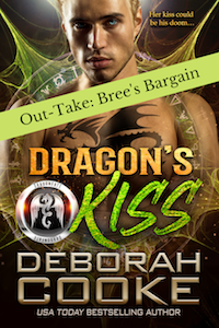 Bree's Bargain, an out-take from Dragon's Kiss available to Deborah's newsletter subscribers