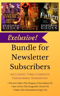 Subscribe to Deborah Cooke's Dragons & Angels monthly newsletter and receive a free 3-book bundle exclusive to subscribers
