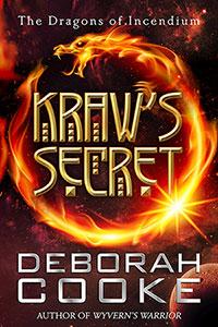 Kraw's Secret, book six of the Dragons of Incendium series of paranormal romances by Deborah Cooke