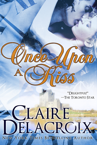 Once Upon a Kiss, a time travel romance by Claire Delacroix