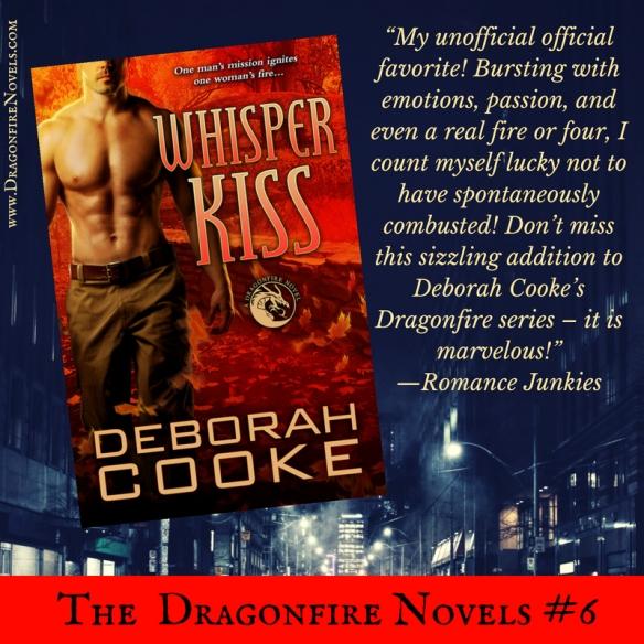 Whisper Kiss, book six of the Dragonfire novels series of paranormal romances by Deborah Cooke