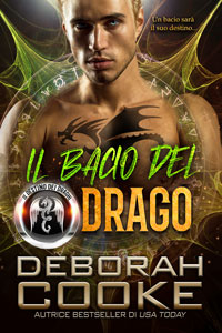 Dragon's Kiss, book one of the DragonFate series of paranormal romances by Deborah Cooke, Italian edition