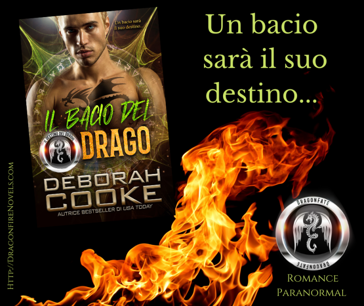 Dragon's Kiss, book two of the DragonFate Novels by Deborah Cooke, Italian edition